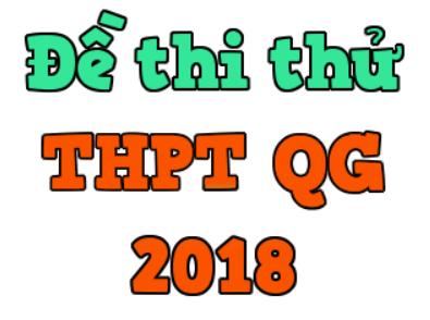 Đề thi thử toán 2018 và những tinh túy